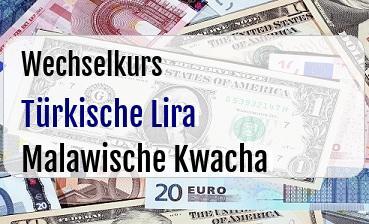 Türkische Lira in Malawische Kwacha