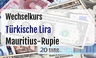 Türkische Lira in Mauritius-Rupie