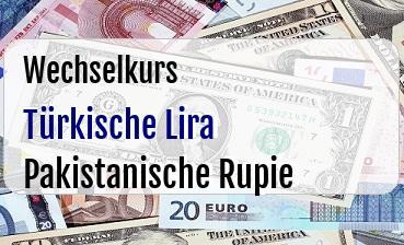 Türkische Lira in Pakistanische Rupie
