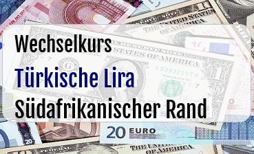Türkische Lira in Südafrikanischer Rand
