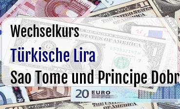 Türkische Lira in Sao Tome und Principe Dobra
