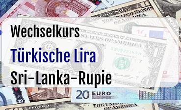 Türkische Lira in Sri-Lanka-Rupie