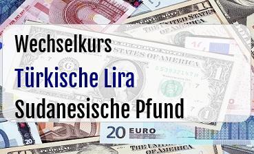 Türkische Lira in Sudanesische Pfund