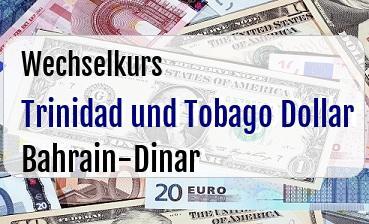 Trinidad und Tobago Dollar in Bahrain-Dinar