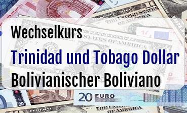 Trinidad und Tobago Dollar in Bolivianischer Boliviano