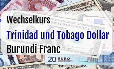 Trinidad und Tobago Dollar in Burundi Franc