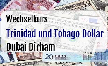 Trinidad und Tobago Dollar in Dubai Dirham