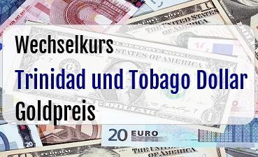 Trinidad und Tobago Dollar in Goldpreis