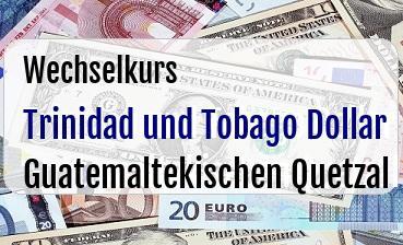 Trinidad und Tobago Dollar in Guatemaltekischen Quetzal