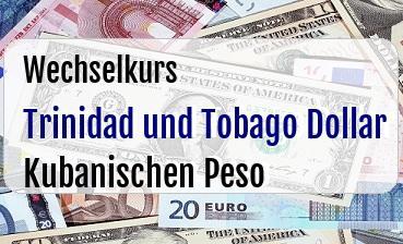 Trinidad und Tobago Dollar in Kubanischen Peso