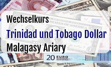 Trinidad und Tobago Dollar in Malagasy Ariary