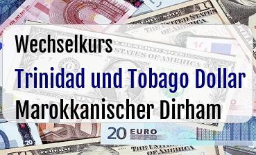 Trinidad und Tobago Dollar in Marokkanischer Dirham