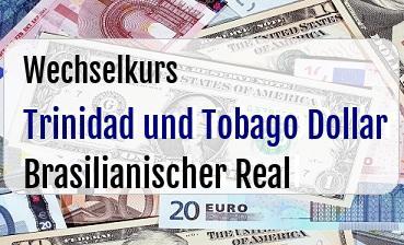 Trinidad und Tobago Dollar in Brasilianischer Real