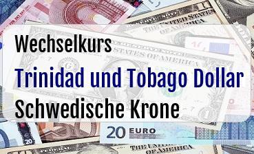 Trinidad und Tobago Dollar in Schwedische Krone