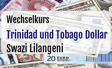 Trinidad und Tobago Dollar in Swazi Lilangeni