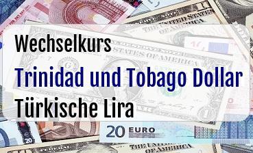 Trinidad und Tobago Dollar in Türkische Lira