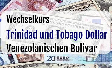 Trinidad und Tobago Dollar in Venezolanischen Bolivar