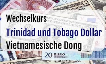 Trinidad und Tobago Dollar in Vietnamesische Dong