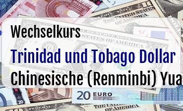 Trinidad und Tobago Dollar in Chinesische (Renminbi) Yuan