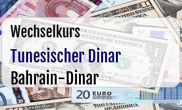 Tunesischer Dinar in Bahrain-Dinar