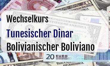 Tunesischer Dinar in Bolivianischer Boliviano