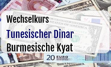 Tunesischer Dinar in Burmesische Kyat