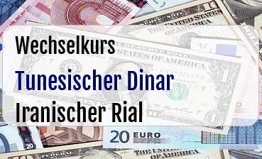 Tunesischer Dinar in Iranischer Rial