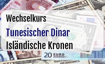 Tunesischer Dinar in Isländische Kronen