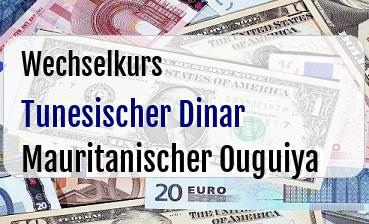 Tunesischer Dinar in Mauritanischer Ouguiya