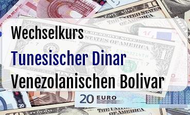 Tunesischer Dinar in Venezolanischen Bolivar