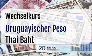 Uruguayischer Peso in Thai Baht