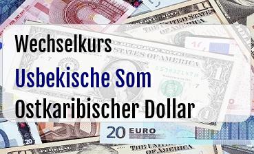 Usbekische Som in Ostkaribischer Dollar