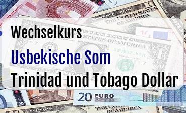 Usbekische Som in Trinidad und Tobago Dollar