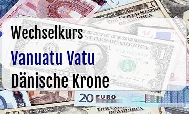 Vanuatu Vatu in Dänische Krone