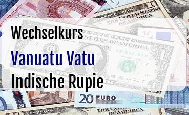 Vanuatu Vatu in Indische Rupie