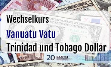 Vanuatu Vatu in Trinidad und Tobago Dollar