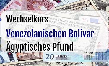 Venezolanischen Bolivar in Ägyptisches Pfund