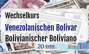 Venezolanischen Bolivar in Bolivianischer Boliviano