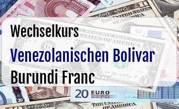 Venezolanischen Bolivar in Burundi Franc