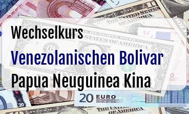 Venezolanischen Bolivar in Papua Neuguinea Kina
