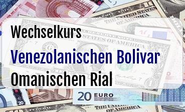Venezolanischen Bolivar in Omanischen Rial