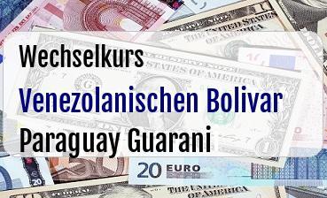 Venezolanischen Bolivar in Paraguay Guarani