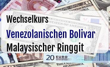 Venezolanischen Bolivar in Malaysischer Ringgit