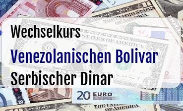 Venezolanischen Bolivar in Serbischer Dinar