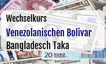 Venezolanischen Bolivar in Bangladesch Taka