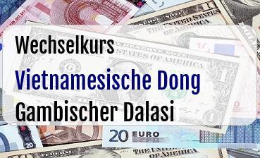 Vietnamesische Dong in Gambischer Dalasi