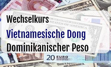 Vietnamesische Dong in Dominikanischer Peso
