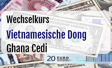 Vietnamesische Dong in Ghana Cedi