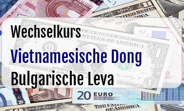 Vietnamesische Dong in Bulgarische Leva