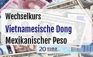 Vietnamesische Dong in Mexikanischer Peso